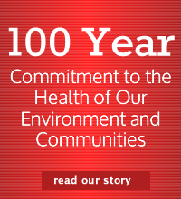100 Year Committment to the Health of Our Environment and Communities